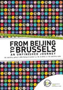 From Beijing to Brussels - An Unfinished Journeu